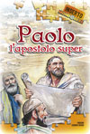 <div class=Note><a href=index.php?method=section&id=57 class=Note>Inserto</a></div>Paolo, l'apostolo super